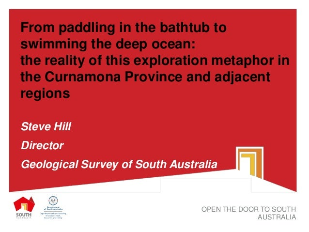 From paddling in the bathtub to swimming the deep ocean: the reality of this exploration metaphor in the Curnamona Provinc...