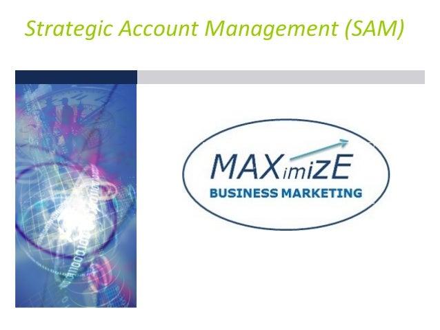 Strategic Account Management (SAM)