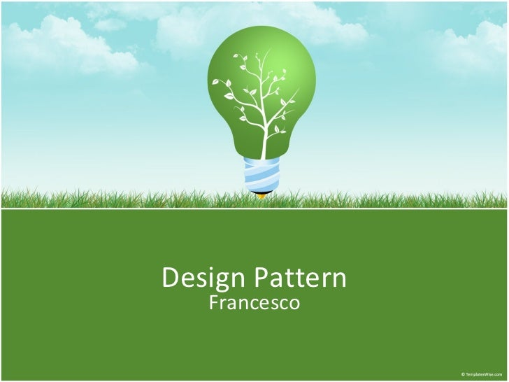 <ul>Design Pattern </ul><ul>Francesco </ul>