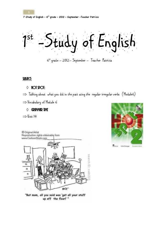 11°-Study of English – 6th grade – 2012 – September –Teacher Patrícia1 -Study of English   st                     6th grad...