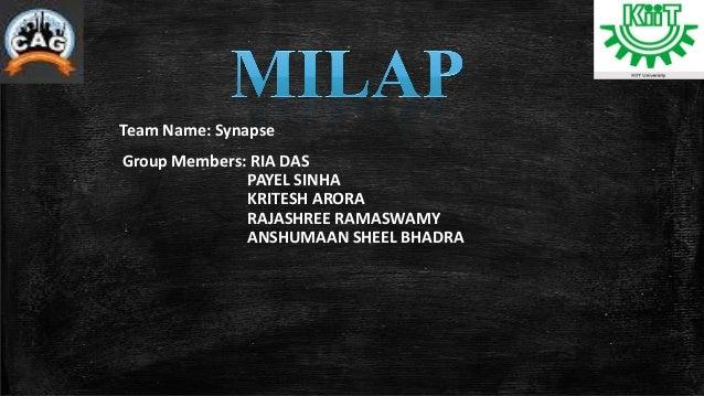 Group Members: RIA DAS PAYEL SINHA KRITESH ARORA RAJASHREE RAMASWAMY ANSHUMAAN SHEEL BHADRA Team Name: Synapse