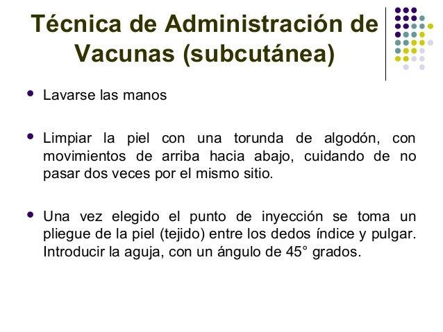1 t cnicas de aplicaci n vacunas for Que es tecnica de oficina wikipedia