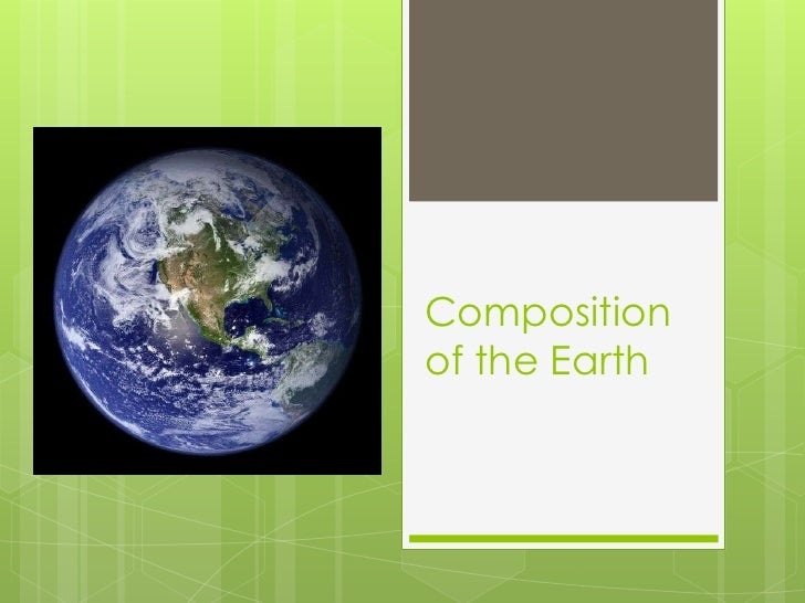 Composition of the Earth<br />