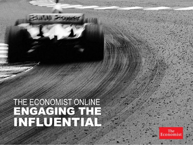 THE ECONOMIST ONLINEENGAGING THEINFLUENTIAL