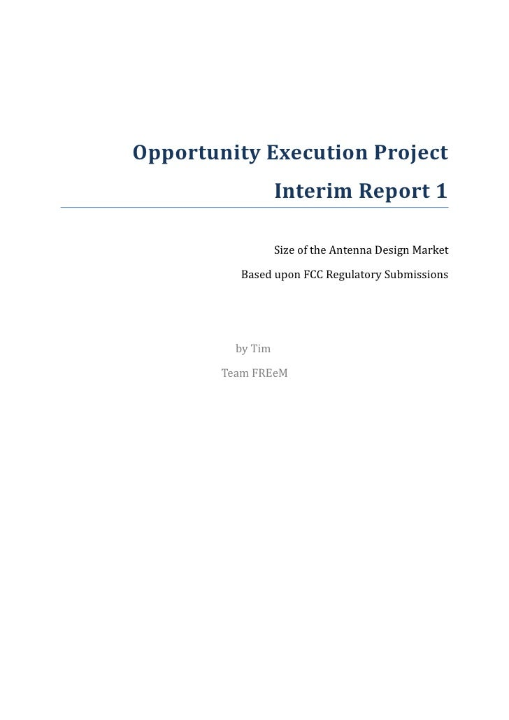 Opportunity Execution Project                   Interim Report 1                   Size of the Antenna Design Market      ...