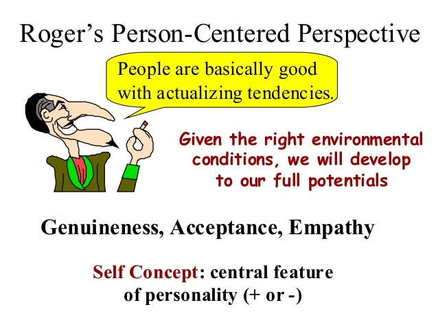 describe key elements of person centred theory