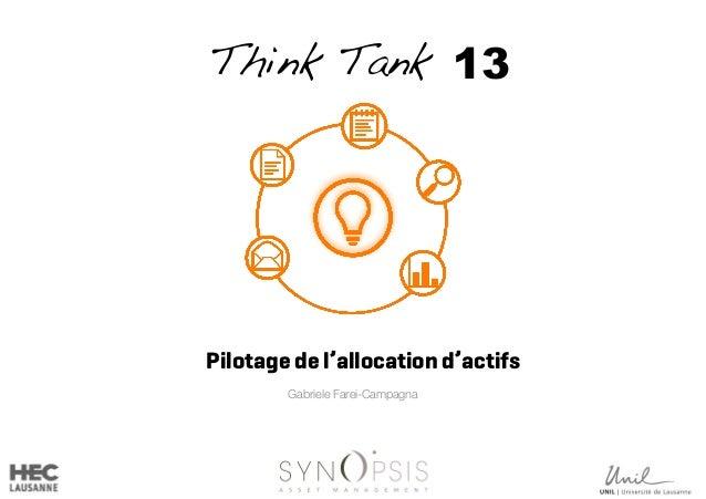 Think Tank 13 Gabriele Farei-Campagna Pilotage de l'allocation d'actifs