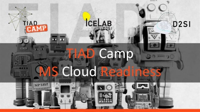 TIAD Camp MS Cloud Readiness
