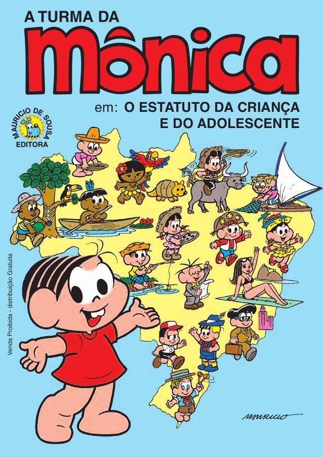 O ESTATUTO DA CRIANÇA E DO ADOLESCENTE em: