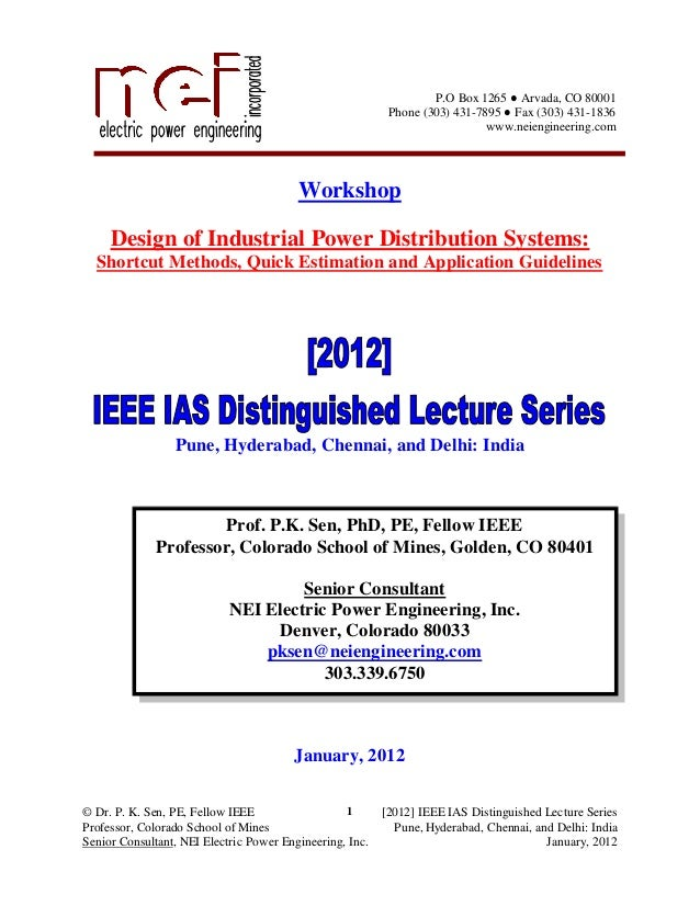 © Dr. P. K. Sen, PE, Fellow IEEE [2012] IEEE IAS Distinguished Lecture Series Professor, Colorado School of Mines Pune, Hy...