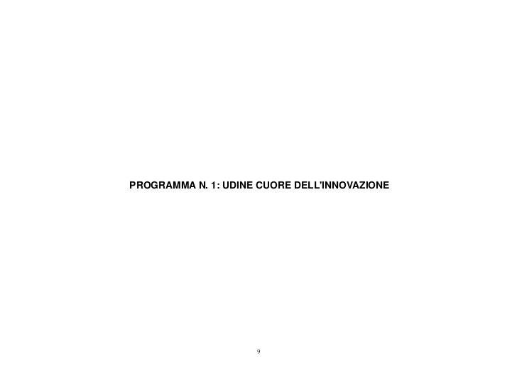 PROGRAMMA N. 1: UDINE CUORE DELLINNOVAZIONE                     9