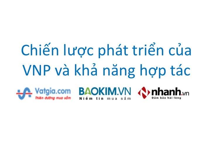 Chiến lược phát triển củaVNP và khả năng hợp tác