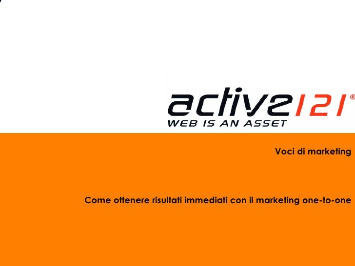 Voci di marketing Come ottenere risultati immediati con il marketing one-to-one