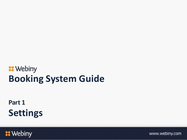 Booking System GuidePart 1Settings