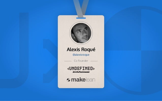 """Alexis Roqué @alexisroque Co Founder Technology """"Any sufficientlyadvanced technologyis indistinguishablefrom magic."""" Arthu..."""