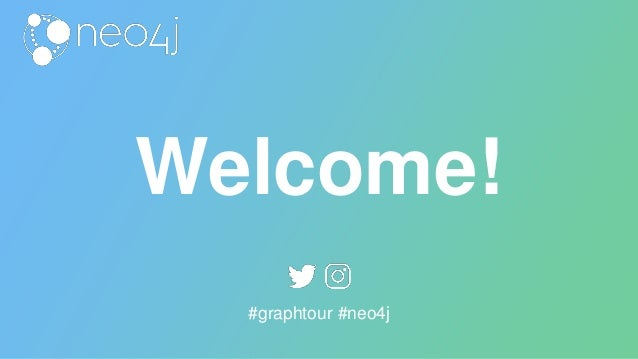 Welcome! #graphtour #neo4j