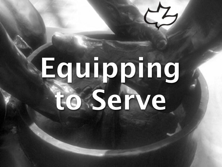 Equipping to Serve