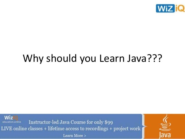 Why should you Learn Java???