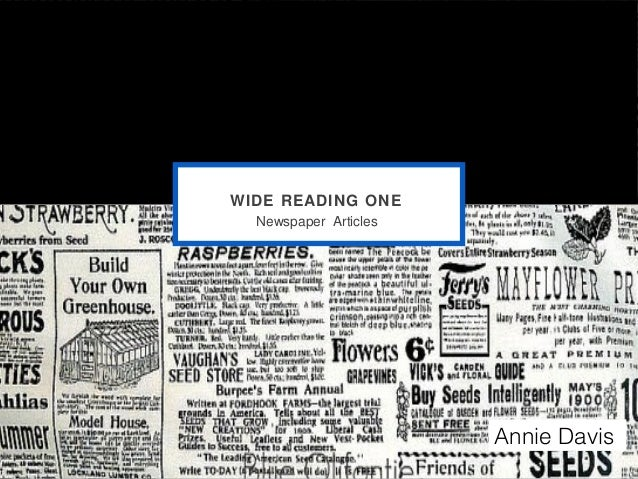 WIDE READING ONE  Newspaper Articles                       Annie Davis