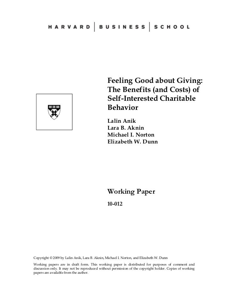 Feeling Good about Giving:                                               The Benefits (and Costs) of                      ...