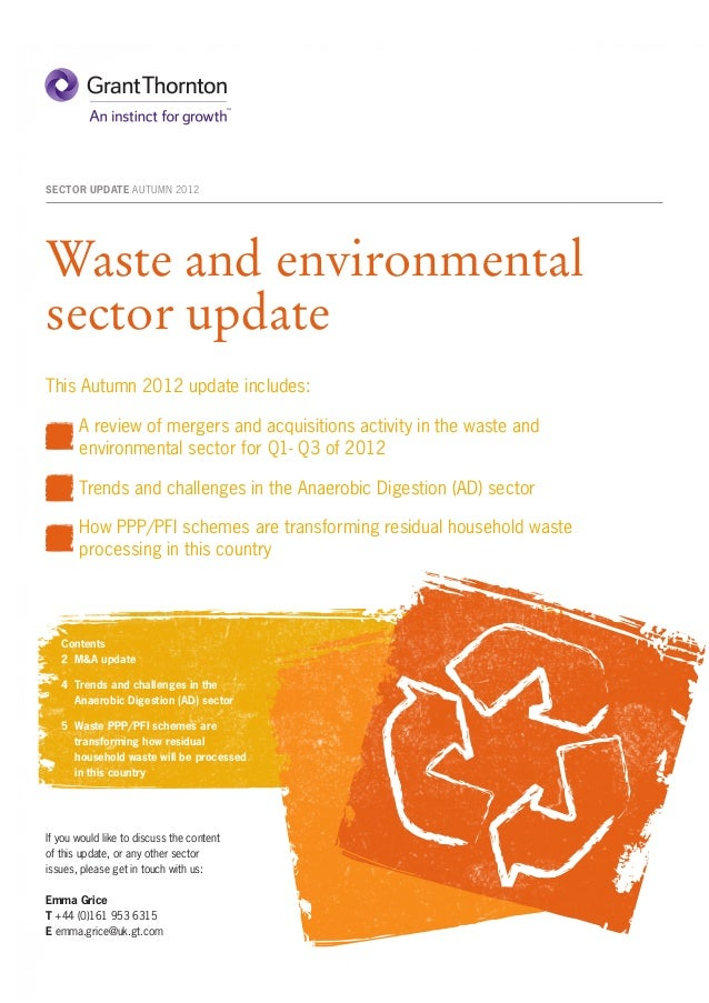 SECTOR UPDATE AUTUMN 2012Waste and environmentalsector updateThis Autumn 2012 update includes:	      A review of mergers a...