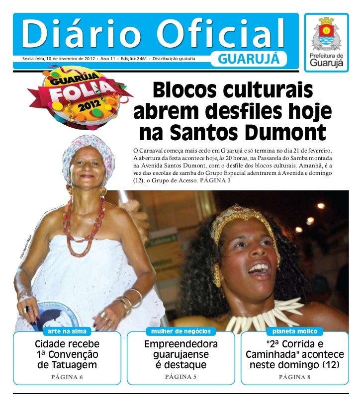 Diário Oficial   Sexta-feira, 10 de fevereiro de 2012 • Ano 11 • Edição: 2461 • Distribuição gratuita                     ...