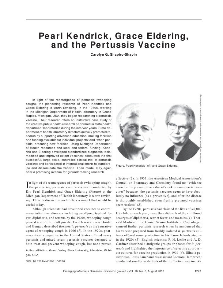 Pearl Kendrick, Grace Eldering,           and the Pertussis Vaccine                                                  Carol...