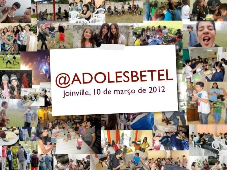@ADO LESBETELJoinville, 10 de março de 2012