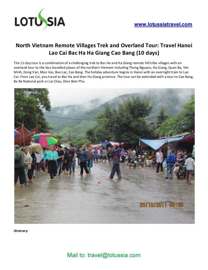 www.lotussiatravel.com North Vietnam Remote Villages Trek and Overland Tour: Travel Hanoi             Lao Cai Bac Ha Ha Gi...
