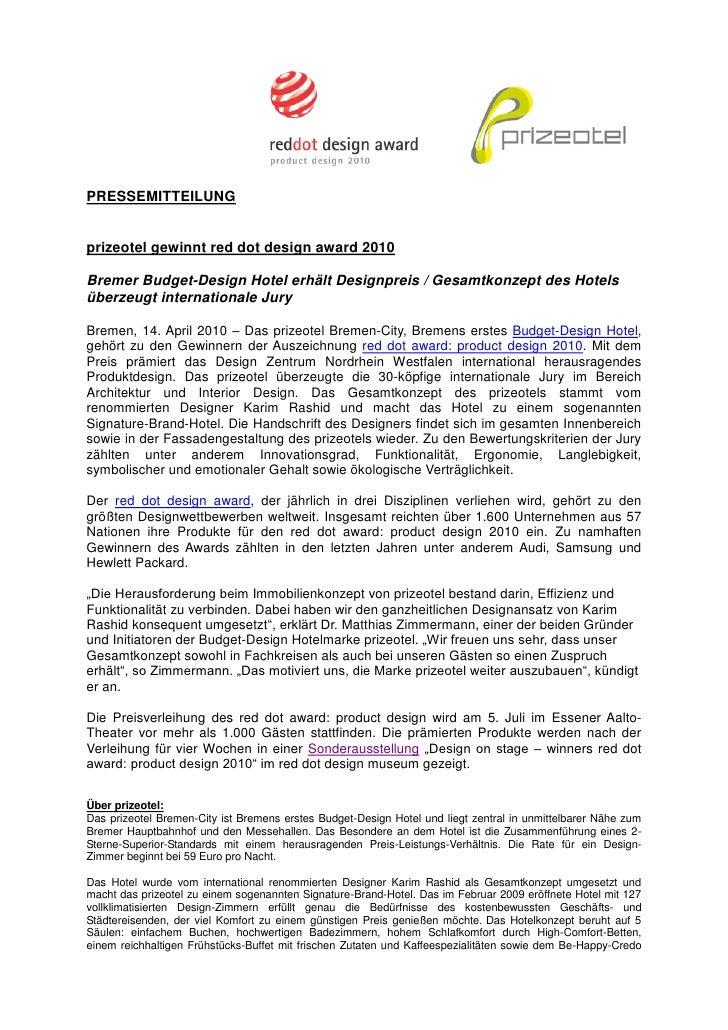 PRESSEMITTEILUNG   prizeotel gewinnt red dot design award 2010  Bremer Budget-Design Hotel erhält Designpreis / Gesamtkonz...