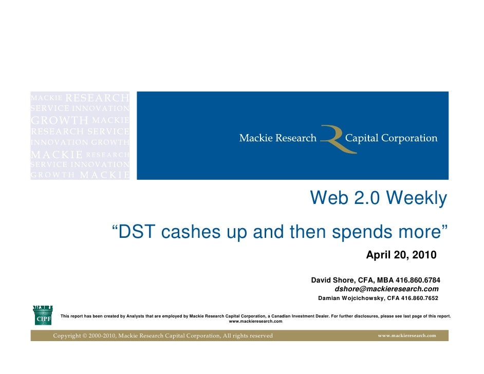 """Web 2.0 Weekly                           """"DST cashes up and then spends more""""                                             ..."""