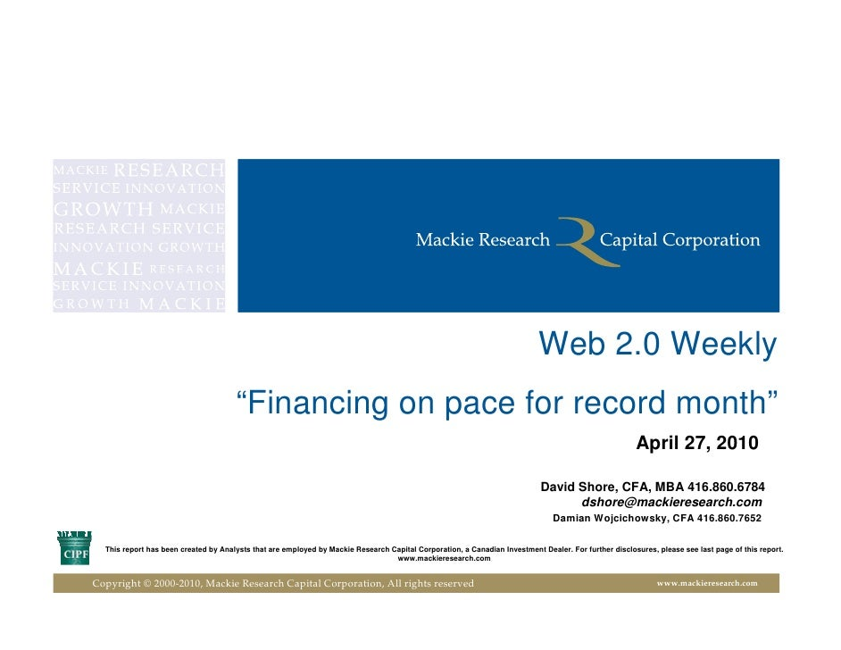 """Web 2.0 Weekly                                       """"Financing on pace for record month""""                                 ..."""