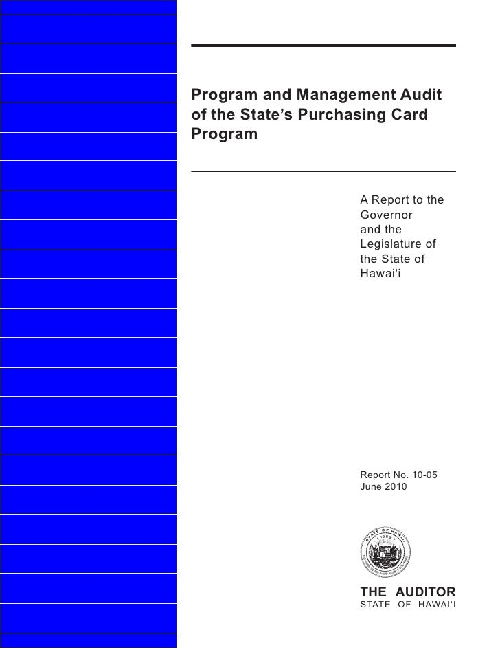 Program and Management Audit of the State's Purchasing Card Program                       A Report to the                 ...