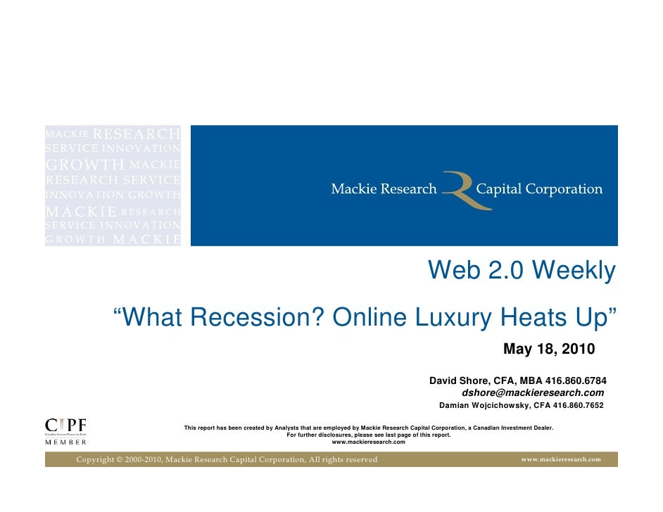 """Web 2.0 Weekly          """"What Recession? Online Luxury Heats Up""""                                                          ..."""