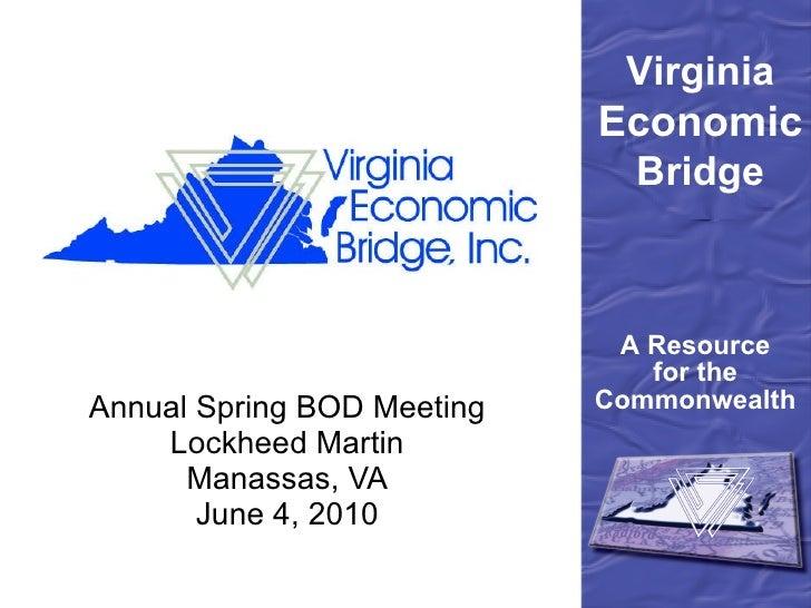 Annual Spring BOD Meeting Lockheed Martin Manassas, VA June 4, 2010
