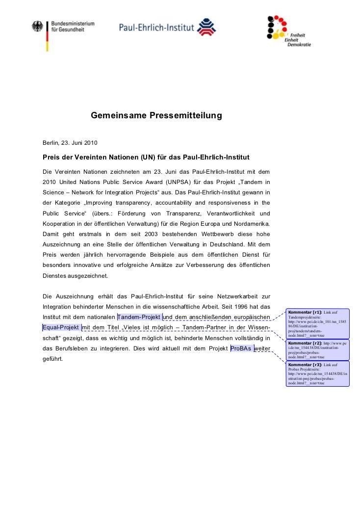 Gemeinsame PressemitteilungBerlin, 23. Juni 2010Preis der Vereinten Nationen (UN) für das Paul-Ehrlich-InstitutDie Vereint...