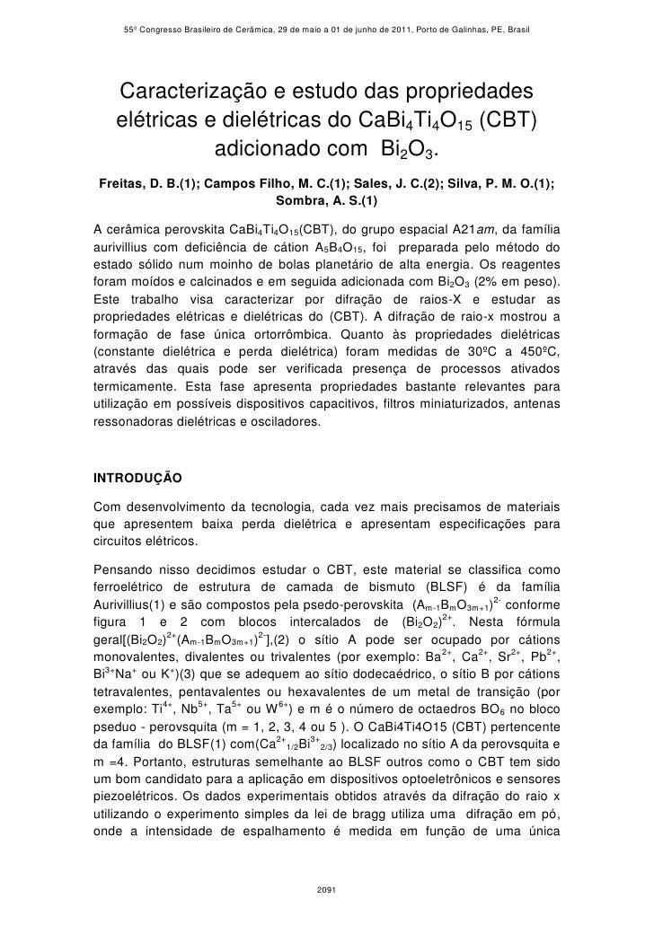 55º Congresso Brasileiro de Cerâmica, 29 de maio a 01 de junho de 2011, Porto de Galinhas, PE, Brasil   Caracterização e e...