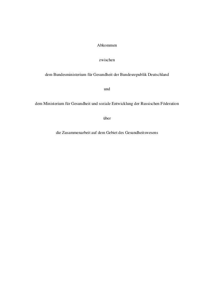 Abkommen                                   zwischen     dem Bundesministerium für Gesundheit der Bundesrepublik Deutschlan...