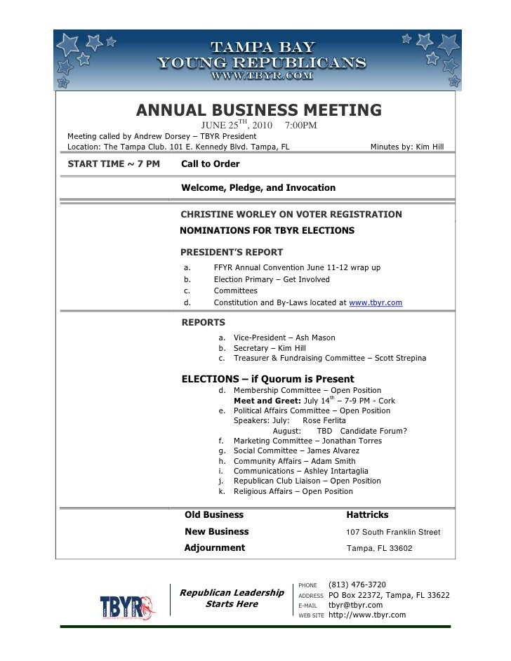 Annual Business MeetingJuNE 25th, 2010     7:00pm Meeting called by Andrew Dorsey – TBYR PresidentLocation: The Tampa Club...