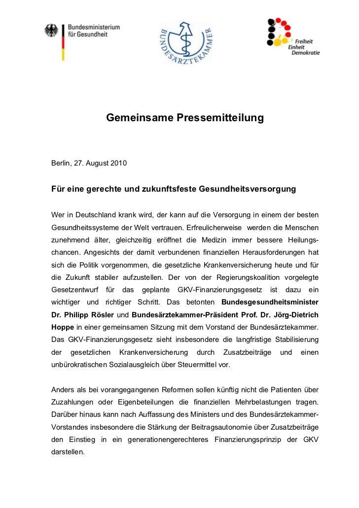 Gemeinsame PressemitteilungBerlin, 27. August 2010Für eine gerechte und zukunftsfeste GesundheitsversorgungWer in Deutschl...