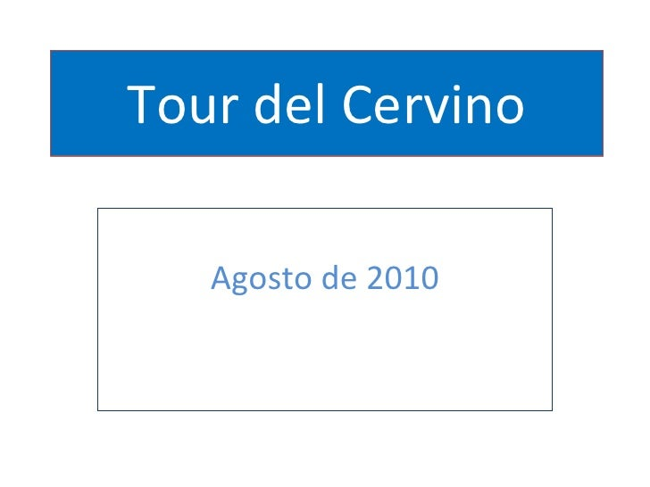 Tour del Cervino Agosto de 2010