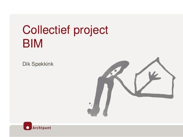 Collectief project BIM Dik Spekkink