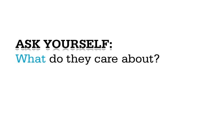 ASK YOURSELF:How can I speak to them?