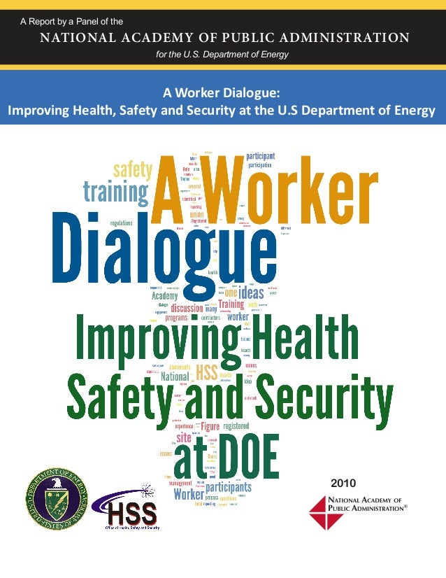 A Report by a Panel of the NATIONAL ACADEMY OF PUBLIC ADMINISTRATION for the U.S. Department of Energy A Worker Dialogue: ...