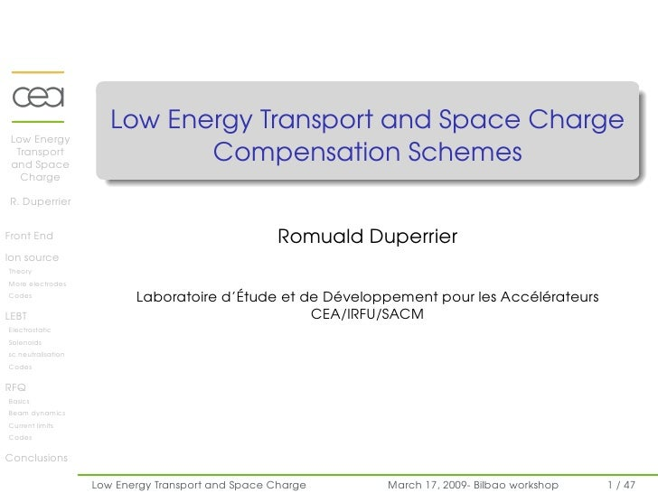 Low Energy Transport and Space Charge  Low Energy                               Compensation Schemes   Transport  and Spac...