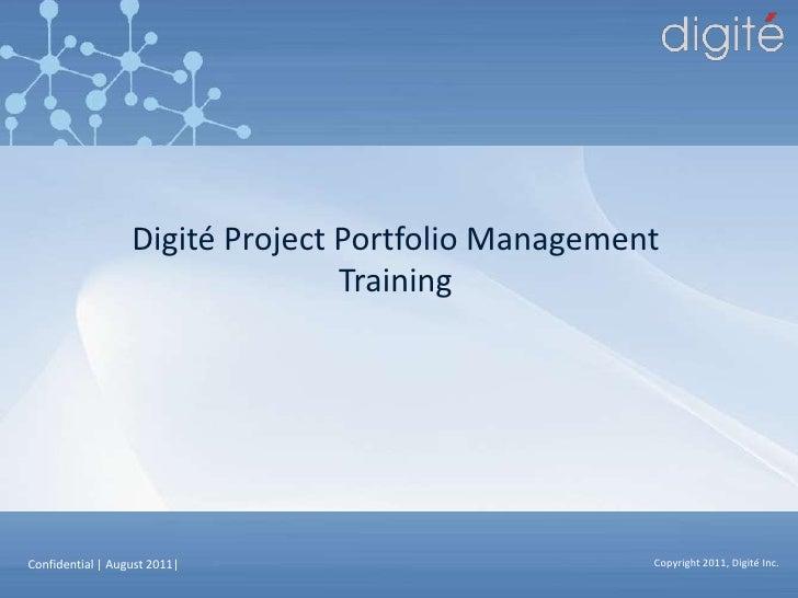 Digité Project Portfolio Management<br />Training<br />