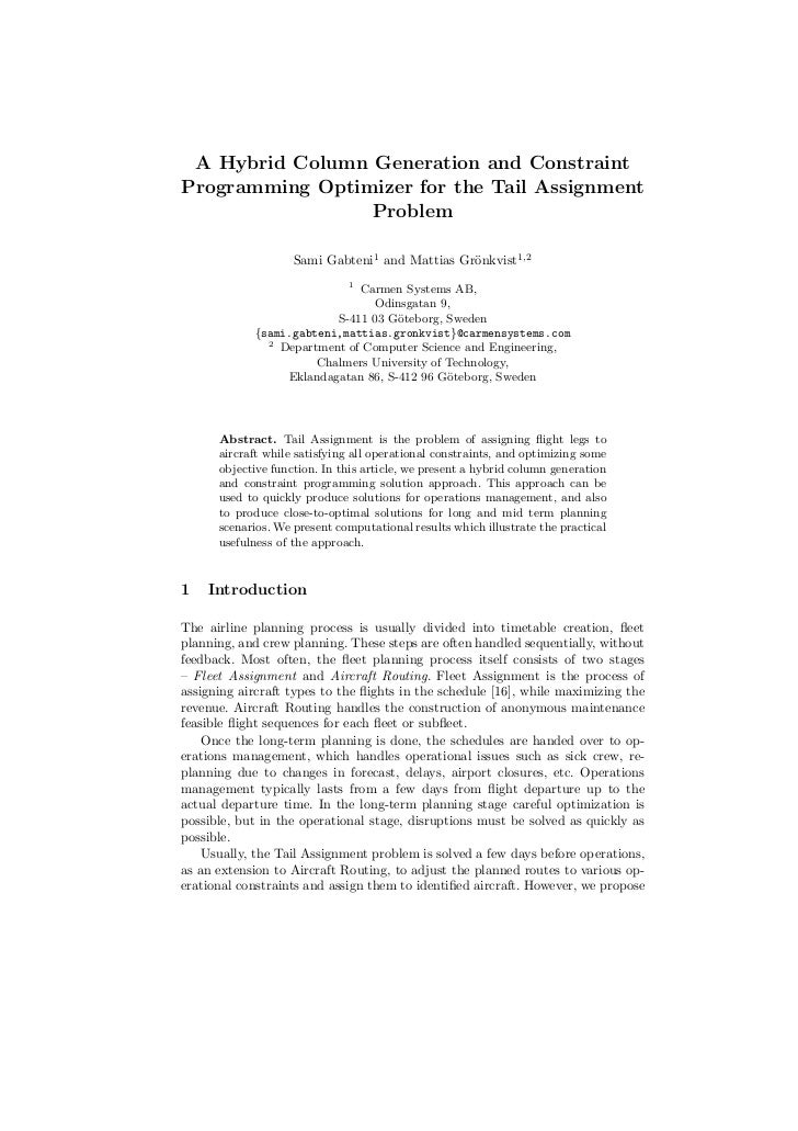 A Hybrid Column Generation and ConstraintProgramming Optimizer for the Tail Assignment                 Problem            ...