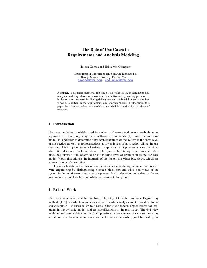 The Role of Use Cases in               Requirements and Analysis Modeling                          Hassan Gomaa and Erika ...