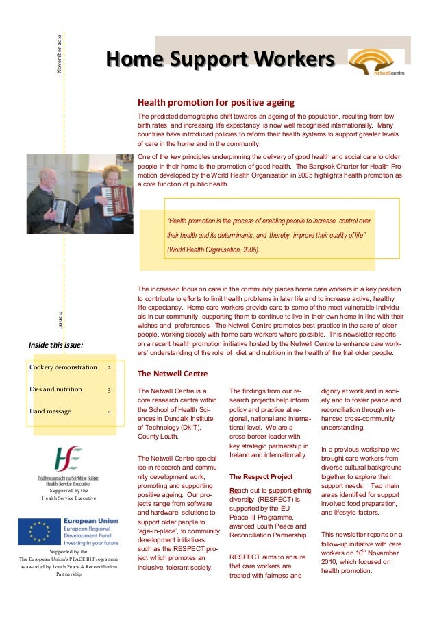 Health promotion for positive ageing The Netwell Centre The Netwell Centre is a core research centre within the School of ...
