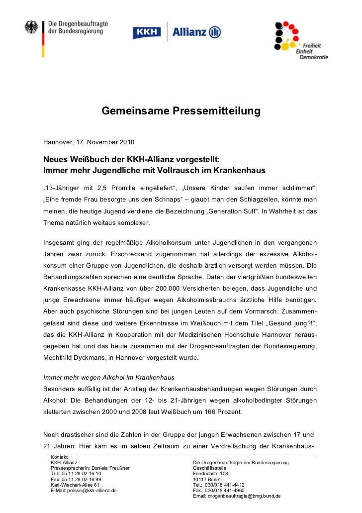 Gemeinsame PressemitteilungHannover, 17. November 2010Neues Weißbuch der KKH-Allianz vorgestellt:Immer mehr Jugendliche mi...